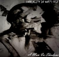 Unreality In One's Self-A Man In Shadows