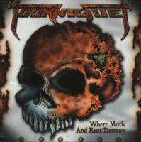 Tourniquet-Where Moth and Rust Destroy
