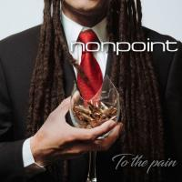 Nonpoint-To the Pain (Deluxe Edition) [Re-released 2019]