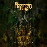 The Mountain King-Wicked Zen