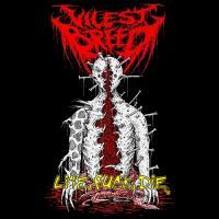 Vilest Breed-Live Fuck Die