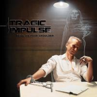 Tragic Impulse-Devil On Your Shoulder