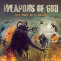 Weapons Of God-The War Within Us