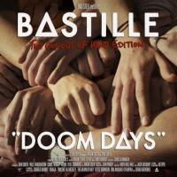 Bastille-Doom Days (This Got Out Of Hand Edition)