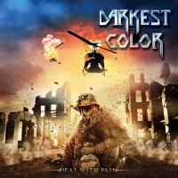 Darkest Color-Deal With Pain