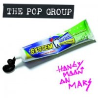 The Pop Group-Honeymoon On Mars