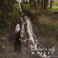 Northern Oak-Maiden (Revisited)