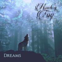 Howling In The Fog-Dreams