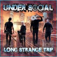 Under Social-Long Strange Trip