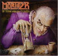 Mortifer-If Tomorrow Comes