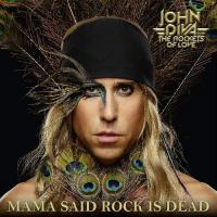 John Diva & The Rockets Of Love-Mama Said Rock Is Dead