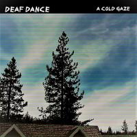Deaf Dance-A Cold Gaze