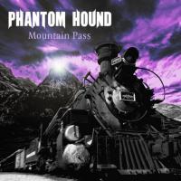 Phantom Hound-Mountain Pass