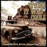 Various Artists-When It Was ... Cool!
