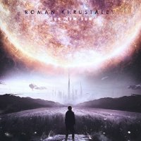 Roman Khrustalev-Our New Sun
