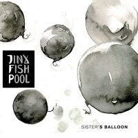 Jinx Fish Pool-Sister\'s Balloon