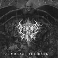 Treading on Divine-Embrace the Dark