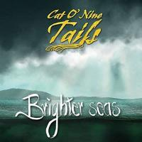 Cat O' Nine Tails-Brighter Seas