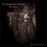 The Fundamental Wisdom Of Chaos-Harvest Of Laments