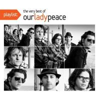 Our Lady Peace-Playlist: Very Best of Our Lady Peace (Compilation)