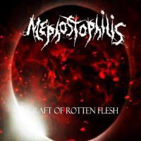 Mephostophilis-Craft Of Rotten Flesh