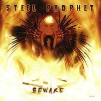 Steel Prophet-Beware