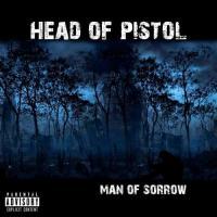 Head Of Pistol-Man of Sorrow