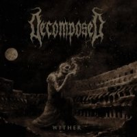 Decomposed - Wither mp3