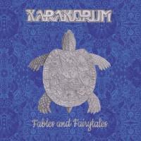 Karakorum-Fables And Fairytales