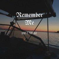 John Savage-Remember Me