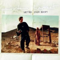 Morten Harket-Letter From Egypt