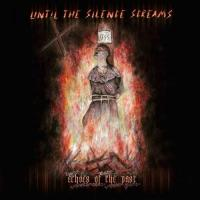Until the Silence Screams-Echoes of the Past