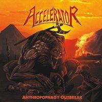 Accelerator-Anthropophagy Outbreak