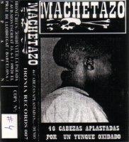 Machetazo-46 Cabezas Aplastadas Por Un Yunque Oxidado