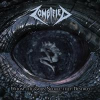 Zombified-Whom The Gods Notice They Destroy