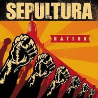 Sepultura-Nation (Digipak Edition)