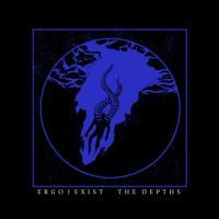 Ergo I Exist-The Depths