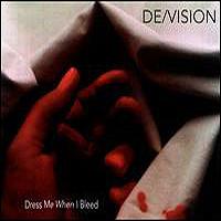 De/Vision-Dress Me When I Bleed