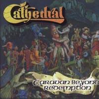 Cathedral-Caravan Beyond Redemption