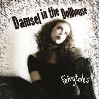 Damsel in the Dollhouse-Fairytales