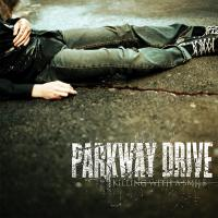 Parkway Drive-Killing With A Smile