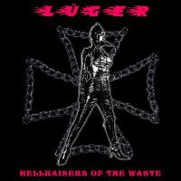 Lüger - Hellraisers Of The Waste mp3