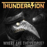 Thunderation-Where Are The People?