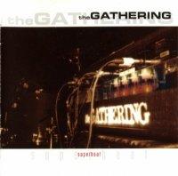 The Gathering-Superheat