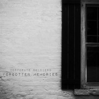Corporate Soldiers-Forgotten Memories
