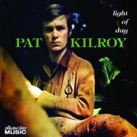 Pat Kilroy-Light of Day (Reissue 2007)