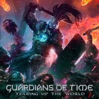 Guardians Of Time-Tearing Up The World