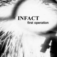 Infact-First Operation ( RE:2015)