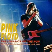 Pink Floyd-The Lunatics on the Run (Bootleg)