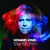 Howard Jones - Transform (Deluxe Editon) mp3